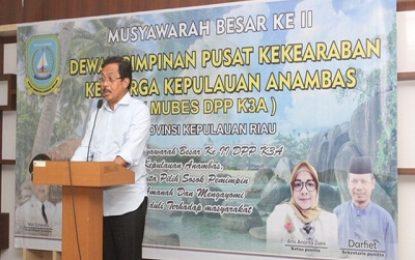 Nurdin Basirun Buka Mubes ke-II DPP Kekerabatan Keluarga Kepulauan Anambas